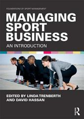 Managing Sport Business: An Introduction