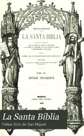 La Santa Biblia: Volumen 3