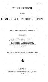 Wörterbuch zu den Homerischen gedichten für den schulgebrauch