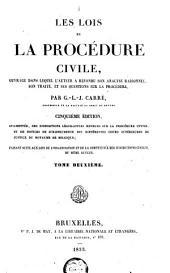 Les lois de la procédure civile, ouvrage dans lequel l'auteur a refondu son analyse raisonnée, son traité et ses questions sur la procédure: Volume2