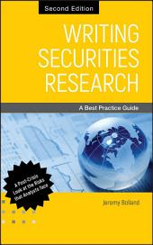 Writing Securities Research: A Best Practice Guide, Edition 2
