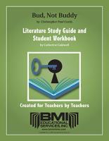 Bud  Not Buddy  Study Guide and Student Workbook  Enhanced ebook  PDF