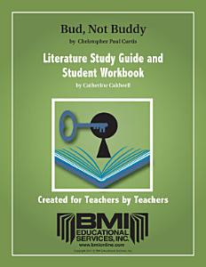 Bud  Not Buddy  Study Guide and Student Workbook  Enhanced ebook  Book