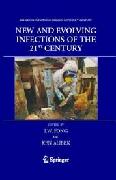 New and Evolving Infections of the 21st Century