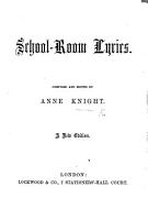 School Room Lyrics  Compiled and Edited by A  K  A new Edition PDF