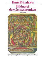 Bildnerei der Geisteskranken PDF