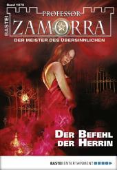 Professor Zamorra - Folge 1079: Der Befehl der Herrin