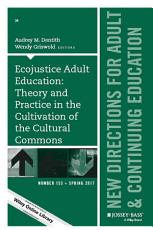 Ecojustice Adult Education  Theory and Practice in the Cultivation of the Cultural Commons PDF
