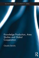Knowledge Production  Area Studies and Global Cooperation PDF