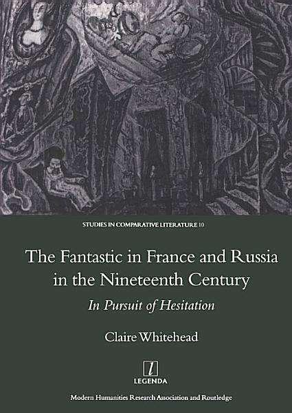 The Fantastic In France And Russia In The 19th Century
