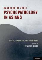 Handbook of Adult Psychopathology in Asians PDF