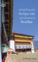 An Early History of the Mon Region (India) and its Relationship with Tibet and Bhutan