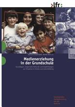 Medienerziehung in der Grundschule PDF