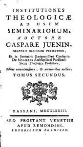 Institutiones theologicae ad usum seminariorum: Volume 2