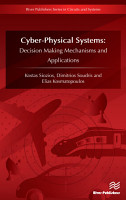 Cyber Physical Systems  Decision Making Mechanisms and Applications PDF