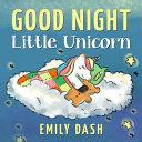 Good Night Little Unicorn