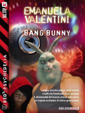 bAng bunny: Red Psychedelia 2
