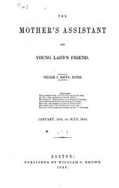The Mother's Assistant and Young Lady's Friend: Volumes 8-9