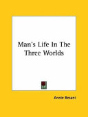 Man's Life in the Three Worlds