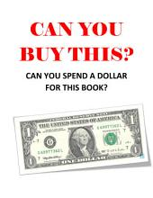 CAN YOU BUY THIS?: CAN YOU SPEND A DOLLAR FOR THIS BOOK?