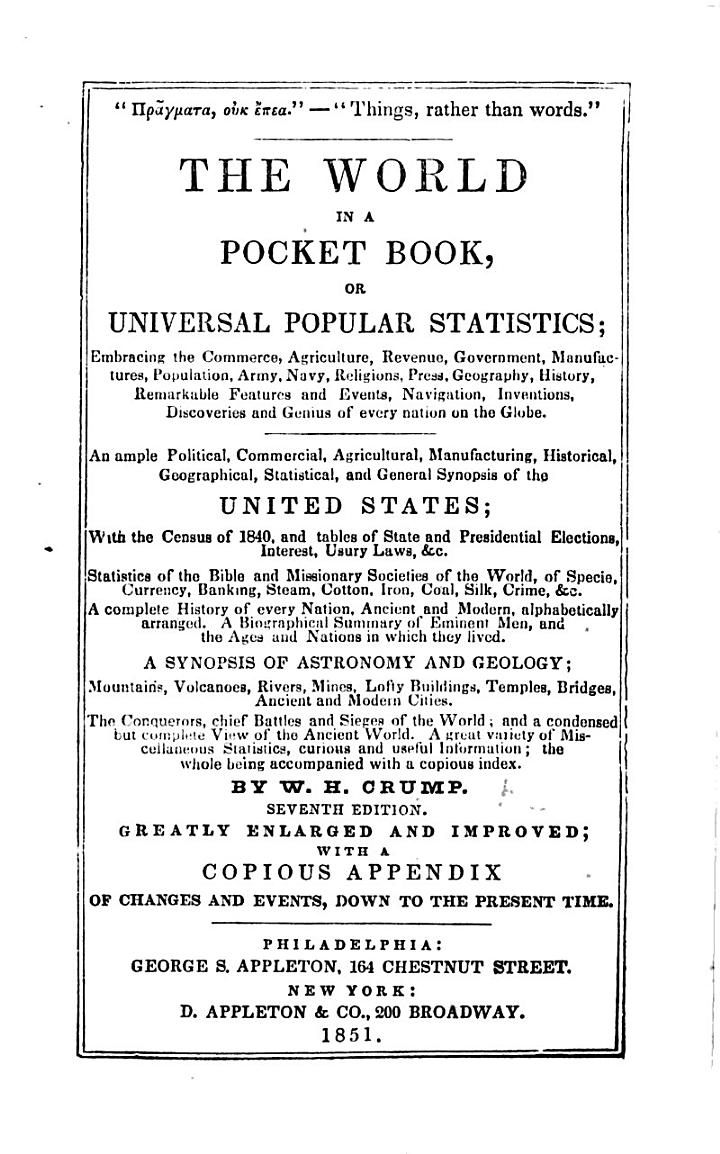 The World in a Pocket Book, or Universal popular statistics, etc. (Second edition.)