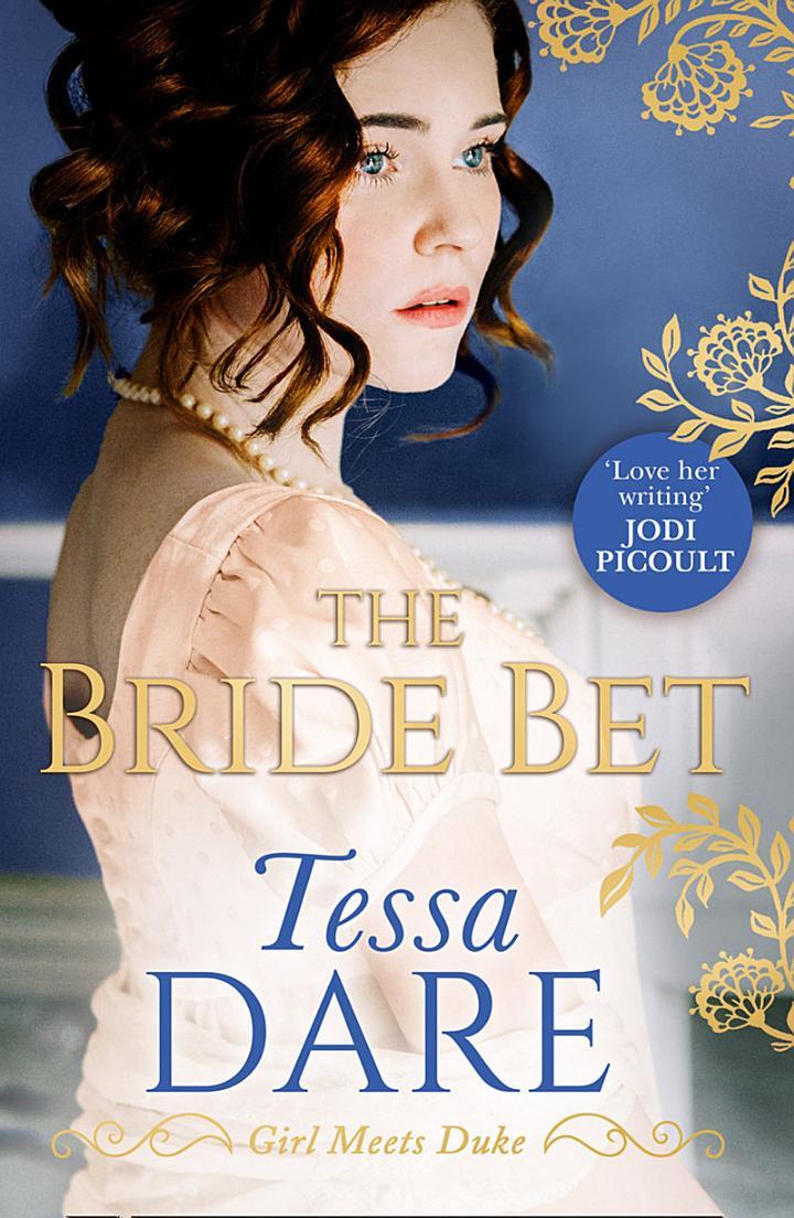 The Bride Bet (Girl meets Duke, Book 4)