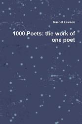 1000 Poets  the work of one poet PDF
