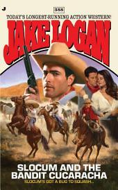 Slocum #388: Slocum and the Bandit Cucaracha