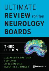 Ultimate Review for the Neurology Boards: Edition 3