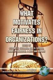 What Motivates Fairness in Organizations?