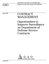 Contract management opportunities to improve surveillance on Department of Defense service contracts : report to the Secretary of Defense.