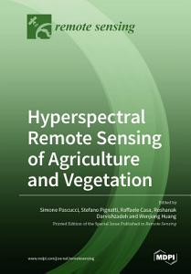 Hyperspectral Remote Sensing of Agriculture and Vegetation PDF