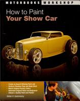 How to Paint Your Show Car PDF