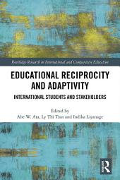 Educational Reciprocity and Adaptivity: International Students and Stakeholders