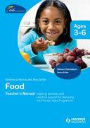 PYP Springboard Teacher s Manual Food