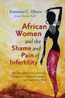 African Women and the Shame and Pain of Infertility PDF