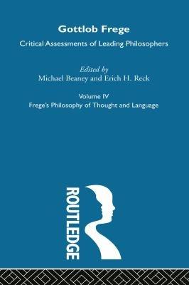 Gottlob Frege  Frege s philosophy of thought and language PDF