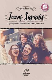 Jovens Sarados: Lições Para Fortalecer-se Em Plena Juventude