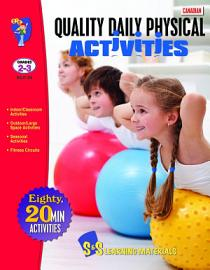 Gr  2 3 Canadian Quality Daily Physical Activities   80 Activities Adapted for Classroom   Outside PDF