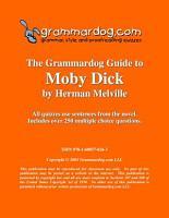 Grammardog Guide to Moby Dick PDF