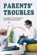 Parents' Troubles