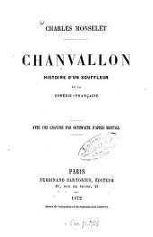 Chanvallon: Chrales Monselet. Histoire d'un souffleur de la Comédie-Française. Avec une gravure par Outhwaite d'après Bertall