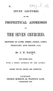 Seven Lectures on the Prophetical Addresses to the Seven Churches     Second edition  revised   corrected PDF