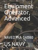 Equipment Operator Advanced