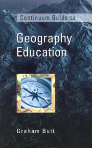 Continuum Guide to Geography Education PDF