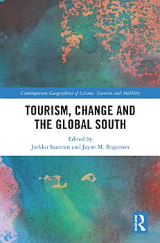 Tourism  Change and the Global South PDF