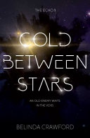 Cold Between Stars (The Echo 1)