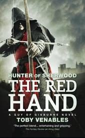 The Red Hand: A Guy of Gisburne Novel