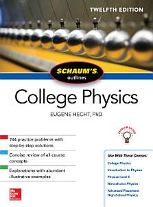 Schaum s Outline of College Physics  Twelfth Edition PDF