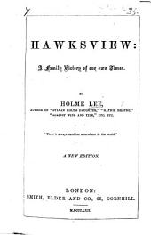 Hawksview; a family history